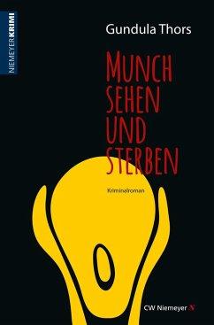 Munch sehen und sterben (eBook, ePUB) - Thors, Gundula