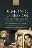 Demonic Possession and Lived Religion in Later Medieval Europe (eBook, ePUB)