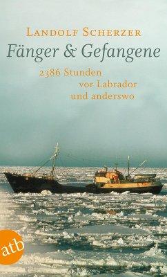 Fänger & Gefangene (eBook, ePUB) - Scherzer, Landolf