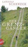 Der Grenz-Gänger (eBook, ePUB)