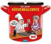 Der lustige Küchenkalender 2021