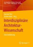 Interdisziplinäre Architektur-Wissenschaft