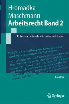 Arbeitsrecht Band 2 - Hromadka, Wolfgang; Maschmann, Frank