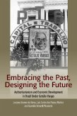 Embracing the Past, Designing the Future