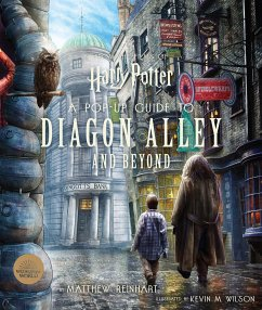 Harry Potter: A Pop-Up Guide to Diagon Alley and Beyond - Reinhart, Matthew