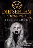 Lichterben / Die Seelenspringerin Bd.7