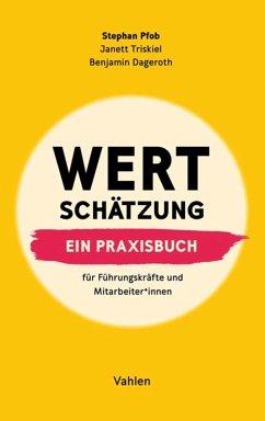 Wertschätzung (eBook, PDF) - Pfob, Stephan; Dageroth, Benjamin; Triskiel, Janett
