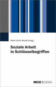 Soziale Arbeit in Schlüsselbegriffen (eBook, PDF)