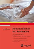 Kommunikation mit Sterbenden (eBook, PDF)