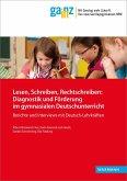 Lesen, Schreiben, Rechtschreiben: Diagnostik und Förderung im gymnasialen Deutschunterricht (eBook, PDF)