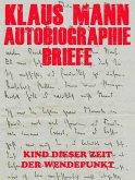 Autobiographie und Briefe (eBook, ePUB)