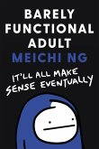 Barely Functional Adult