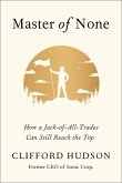 Master of None: How a Jack-Of-All-Trades Can Still Reach the Top