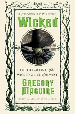 Wicked: The Life and Times of the Wicked Witch of the West - Maguire, Gregory