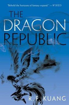The Dragon Republic - Kuang, Rebecca F.