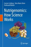 Nutrigenomics: How Science Works (eBook, PDF)