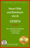 GEBEN - neue Fülle & Reichtum (eBook, ePUB)