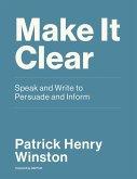 Make it Clear (eBook, ePUB)