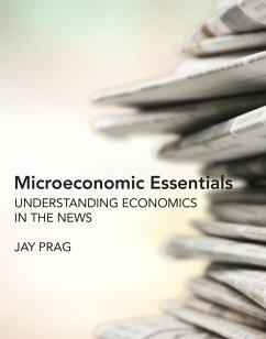 Microeconomic Essentials (eBook, ePUB) - Prag, Jay