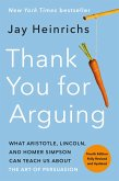 Thank You for Arguing, Fourth Edition (Revised and Updated) (eBook, ePUB)