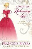 A Path to Redeeming Love (eBook, ePUB)