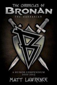 The Chronicles of Bronan the Barbarian (eBook, ePUB) - Lawrence, Matt