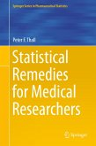 Statistical Remedies for Medical Researchers