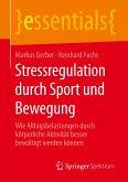 Stressregulation durch Sport und Bewegung