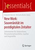 New Work: Souveränität im postdigitalen Zeitalter
