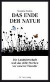 Das Ende der Natur (Mängelexemplar)