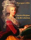 L'Ancien régime et la Révolution (eBook, ePUB)