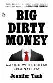 Big Dirty Money (eBook, ePUB)