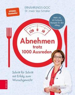 Abnehmen trotz 1000 Ausreden (eBook, ePUB) - Schäfer, Silja