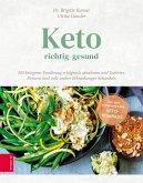 Keto - richtig gesund (eBook, ePUB)