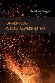 Funkenflug Potenzialweisheiten (eBook, ePUB)