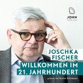 Willkommen im 21. Jahrhundert: Europas Aufbruch und die deutsche Verantwortung (MP3-Download)