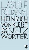 Heinrich von Kleist. Im Netz der Wörter (eBook, ePUB)
