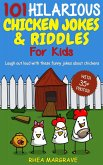101 Hilarious Chicken Jokes & Riddles for Kids: Laugh Out Loud With These Funny Jokes About Chickens (eBook, ePUB)
