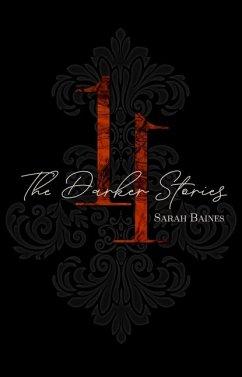 11, The Darker Stories - Baines, Sarah