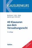 40 Klausuren aus dem Verwaltungsrecht