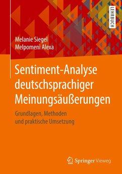 Sentiment-Analyse deutschsprachiger Meinungsäußerungen - Siegel, Melanie;Alexa, Melpomeni