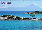 Chalkidiki: Kassandra, Sithonia, Athos (Wandkalender 2021 DIN A2 quer)