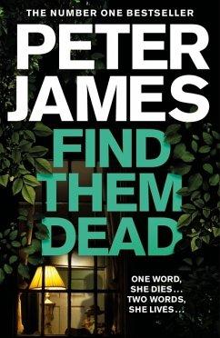 Find Them Dead - James, Peter