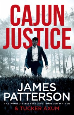 Cajun Justice - Patterson, James;Auxum, Tucker
