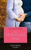 Her Motherhood Wish (Mills & Boon True Love) (The Parent Portal, Book 3) (eBook, ePUB)