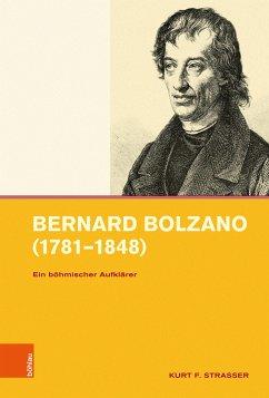 Bernard Bolzano (1781-1848) (eBook, PDF) - Strasser, Kurt F.
