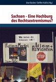 Sachsen - Eine Hochburg des Rechtsextremismus? (eBook, PDF)