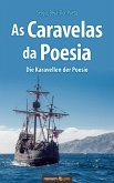 As Caravelas da Poesia - Die Karavellen der Poesie (eBook, ePUB)