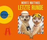 Letzte Runde / Erdmännchen Ray & Rufus Bd.5 (4 Audio-CDs) (Restauflage)