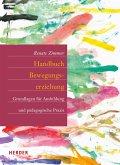 Handbuch Bewegungserziehung (eBook, PDF)